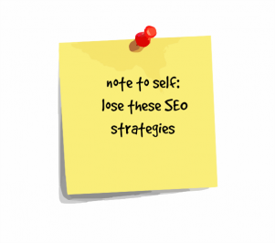 lose-these-seo-strategies